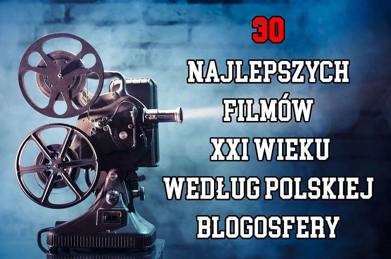 30 najlepszych filmów