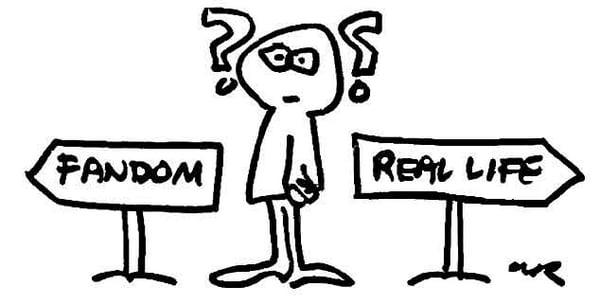 fandom vs real life