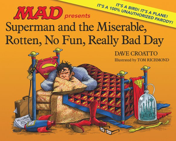 Superman and the Miserable, Rotten, No Fun, Really Bad Day cover