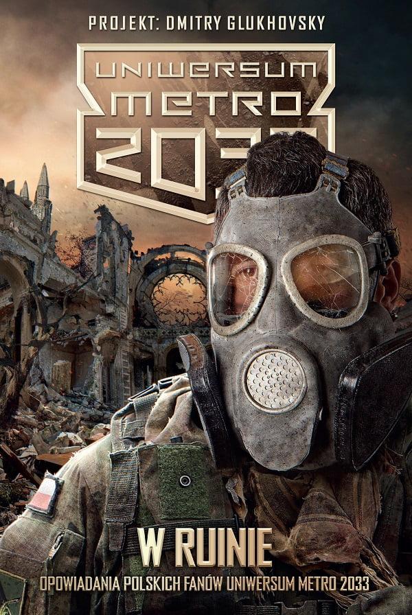Metro 2033. W ruinie 1