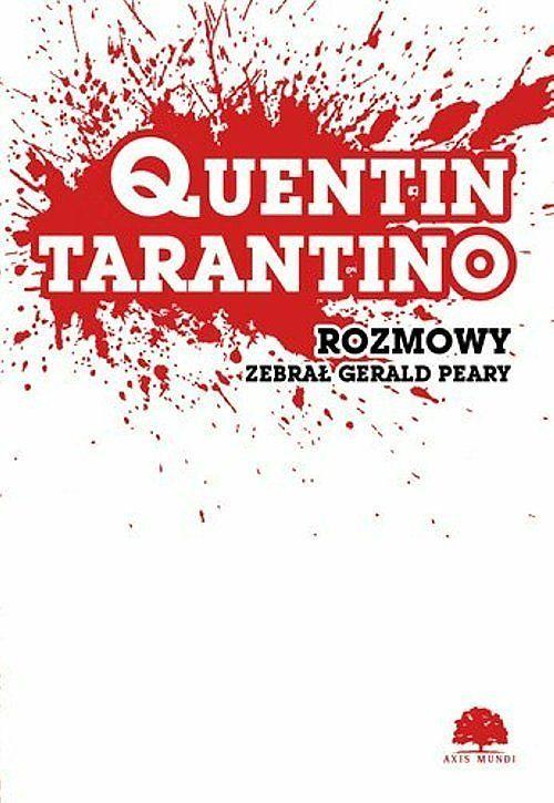 Quentin Tarantino. Rozmowy