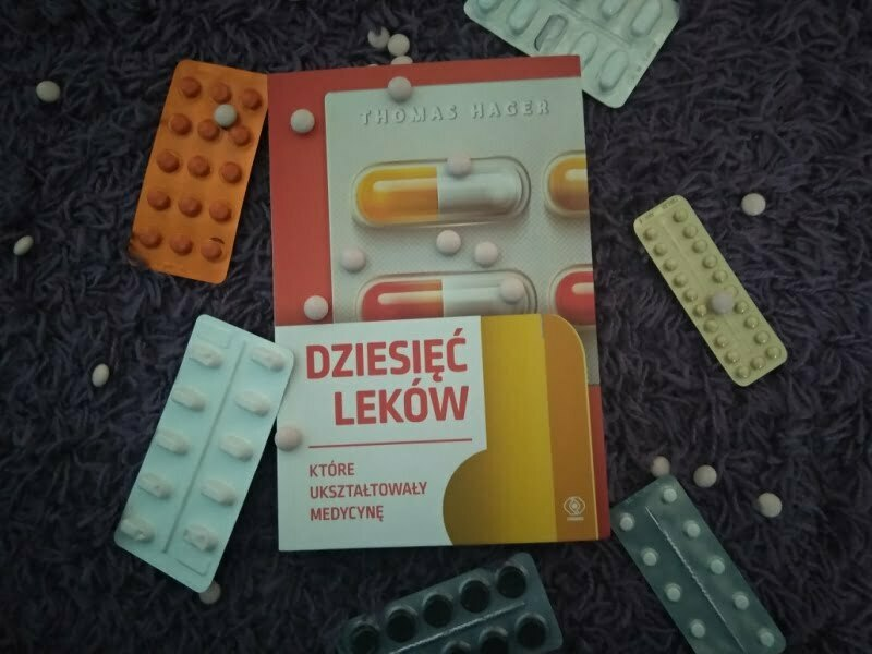"""Okładka książki """"Dziesięć leków, które ukształtowały medycynę"""""""