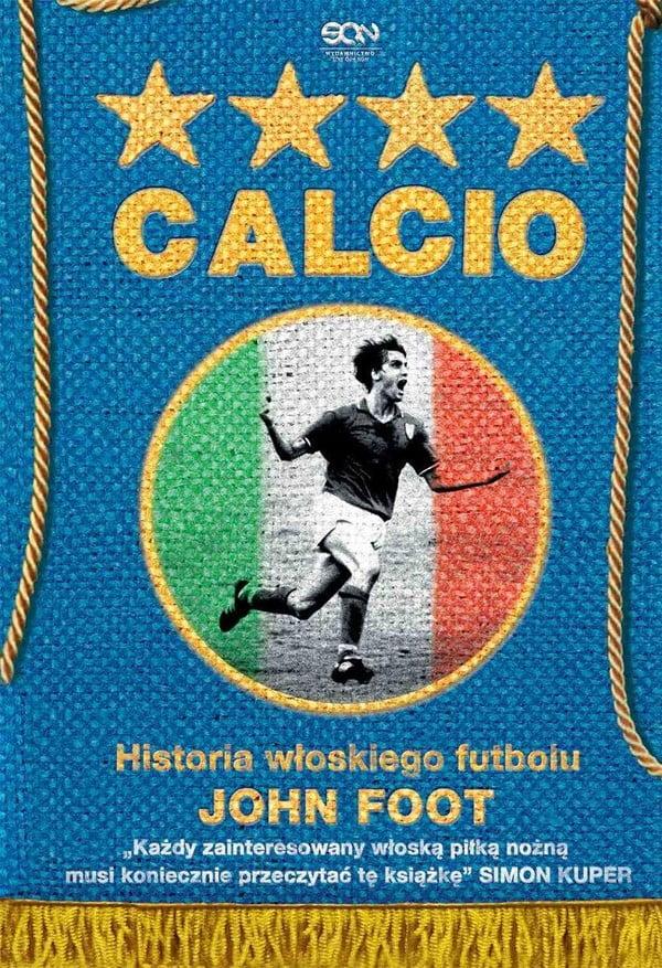Calcio. Historia włoskiego futbolu. - okładka książki