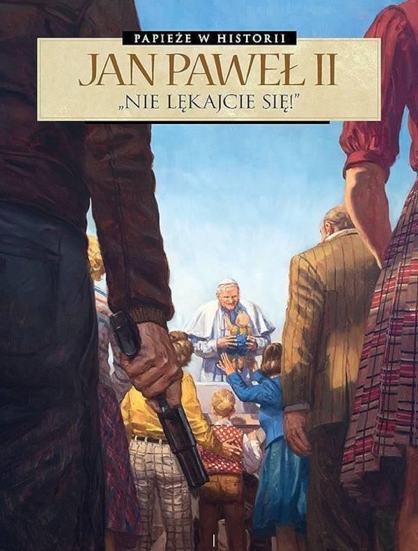 Okładka komiksu Jan Paweł II Nie lękajcie się