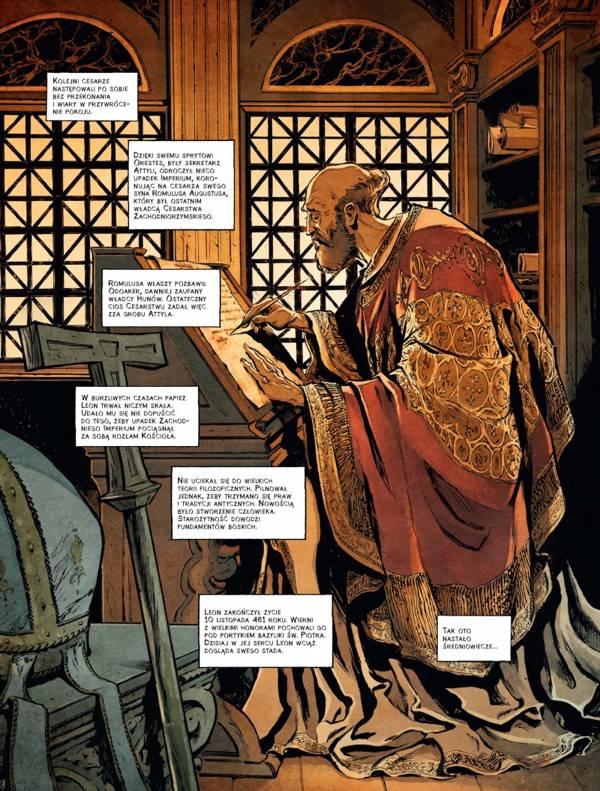 Postać Leona I Wielkiego historycznie wydaje się ciekawsza niż w wersji prezentowanej w komiksie.