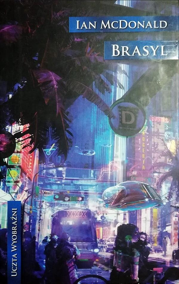 Miasto w Brazylii w 2032 według Iana McDonalda