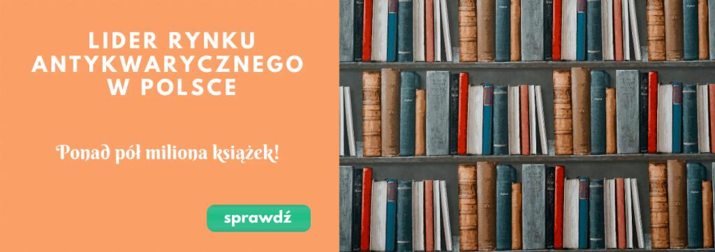 Lider rynku antykwarycznego w Polsce - ponad pół miliona książek